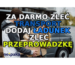 Za darmo zleć transport, dodaj ładunek, zleć przeprowadzkę